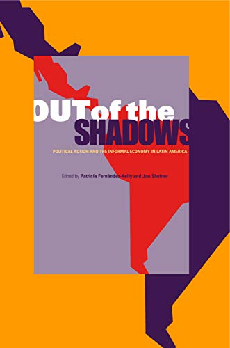 9780271027500: Out of the Shadows: Political Action and the Informal Economy in Latin America