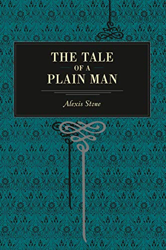 9780271027616: The Tale of a Plain Man