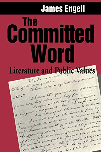 9780271027876: The Committed Word: Literature and Public Values