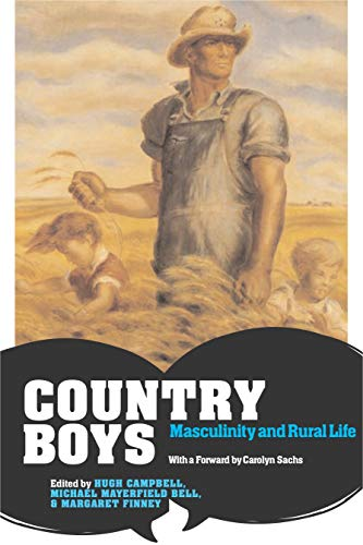 9780271028750: Country Boys: Masculinity and Rural Life (Rural Studies)