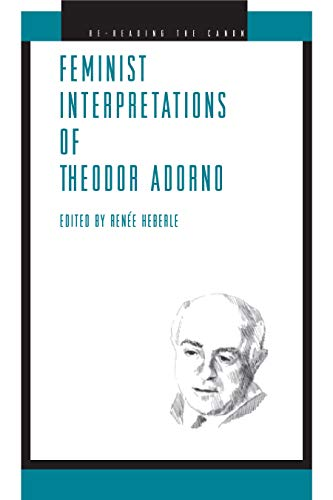 9780271028798: Feminist Interpretations of Theodor Adorno (Re-Reading the Canon)