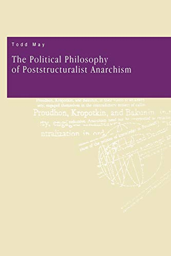 9780271028897: The Political Philosophy of Poststructuralist Anarchism
