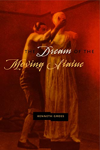 9780271029009: The Dream of the Moving Statue