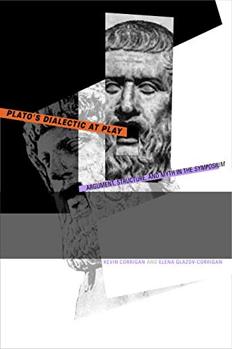 9780271029139: Plato's Dialectic at Play: Argument, Structure, and Myth in the Symposium