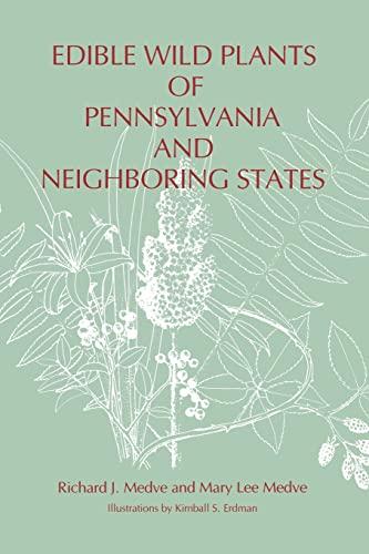 9780271029191: Edible Wild Plants of Pennsylvania and Neighboring States (Keystone Books)