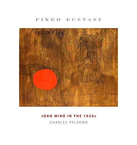 9780271029726: Fixed Ecstasy: Joan Miró in the 1920s