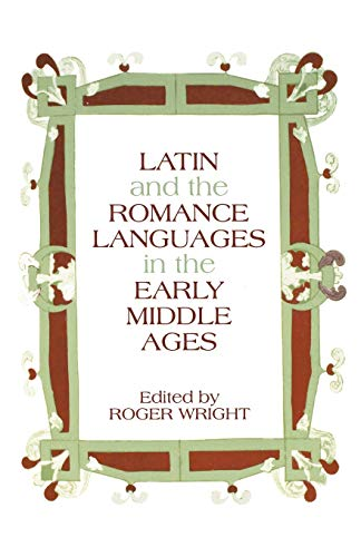 9780271029870: Latin and the Romance Languages in the Middle Ages