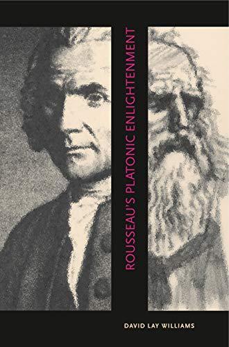 9780271029986: Rousseau's Platonic Enlightenment