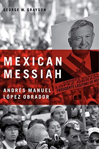 9780271032634: Mexican Messiah: Andres Manuel Lopez Obrador