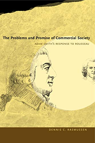 9780271033495: The Problems and Promise of Commercial Soceity: Adam Smith's Response to Rousseau