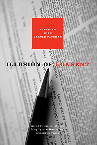 9780271033525: Illusion of Consent: Engaging with Carole Pateman