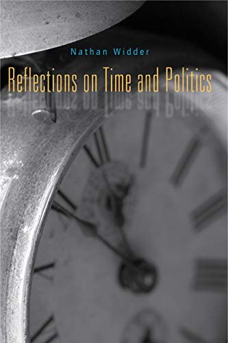 9780271033945: Reflections on Time and Politics