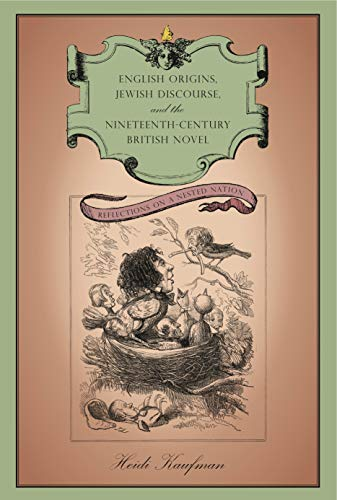 9780271035260: English Origins, Jewish Discourse, and the Nineteenth Century British Novel: Reflections on a Nested Nation