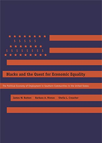9780271035550: Blacks and the Quest for Economic Equality: The Political Economy of Employment in Southern Communities in the United States
