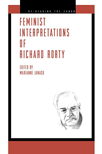 9780271036298: Feminist Interpretations of Richard Rorty (Re-Reading the Canon)