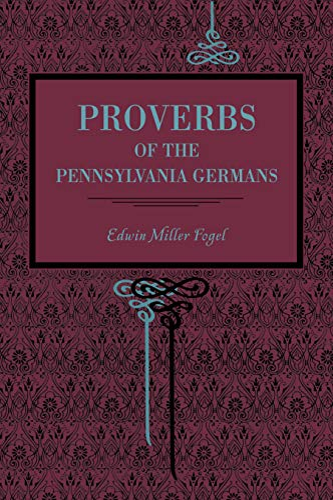 9780271036458: Proverbs of the Pennsylvania Germans (Metalmark)