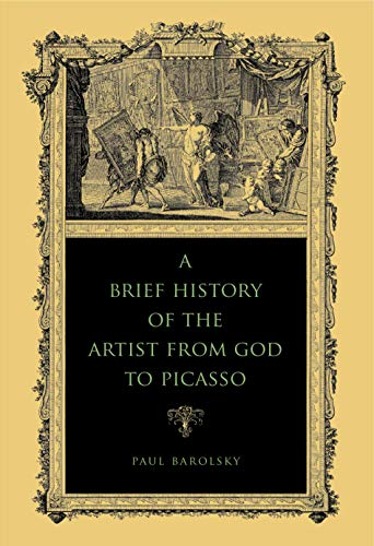 9780271036755: A Brief History of the Artist from God to Picasso