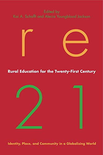 9780271036830: Rural Education for the Twenty-First Century: Identity, Place, and Community in a Globalizing World (Rural Studies)