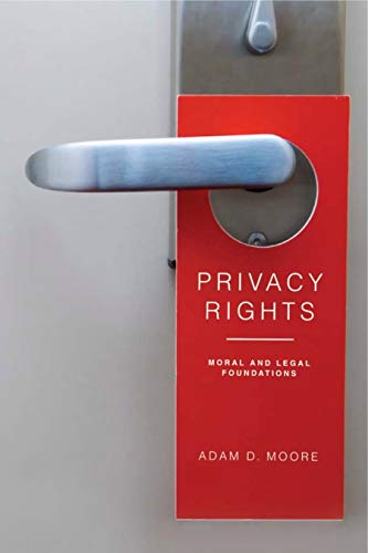 9780271036854: Privacy Rights: Moral and Legal Foundations