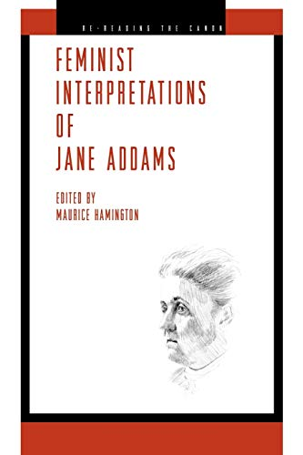 9780271036946: Feminist Interpretations of Jane Addams (Re-Reading the Canon)