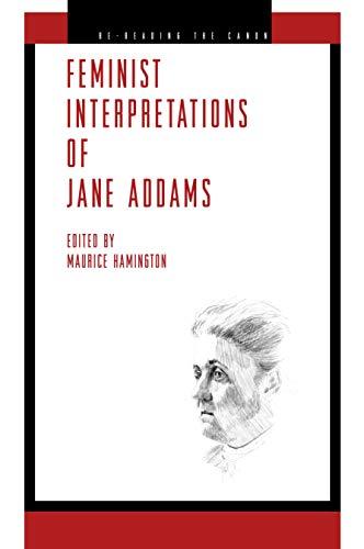 9780271036946: Feminist Interpretations of Jane Addams (Re-Reading the Canon)