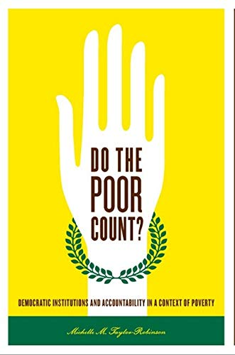 Do the Poor Count?: Democratic Institutions and Accountability in a Context of Poverty: ...