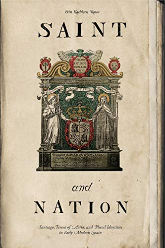 9780271037745: Saint and Nation: Santiago, Teresa of Avila, and Plural Identities in Early Modern Spain