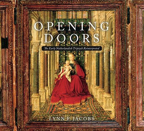 9780271048406: Opening Doors: The Early Netherlandish Triptych Reinterpreted
