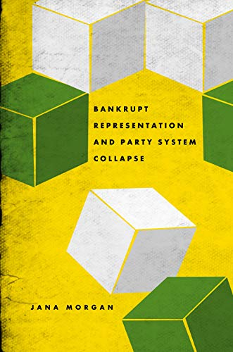 9780271050621: Bankrupt Representation and Party System Collapse
