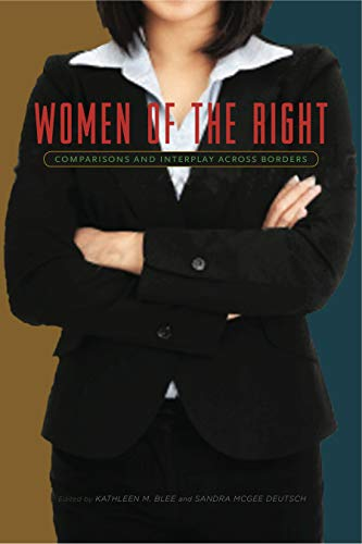 Women of the Right: Comparisons and Interplay Across Borders
