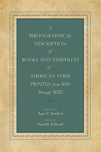 9780271052212: A Bibliographical Description of Books and Pamphlets of American Verse Printed from 1610 Through 1820 (Penn State Series in the History of the Book)