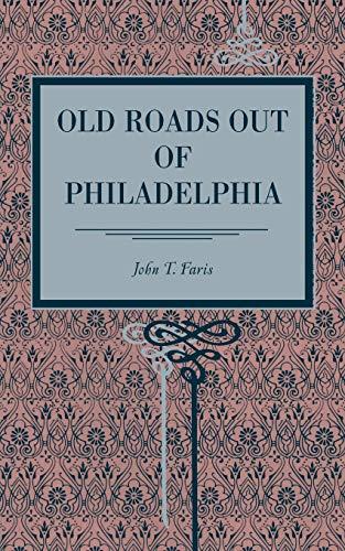 9780271052380: Old Roads Out of Philadelphia (Metalmark Books)
