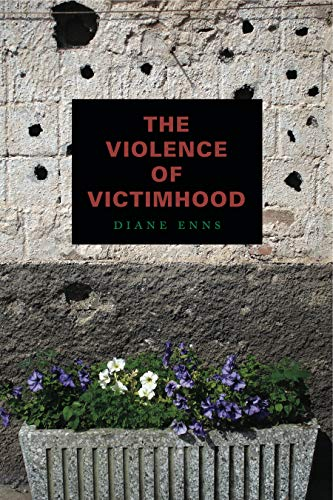 9780271052427: The Violence of Victimhood
