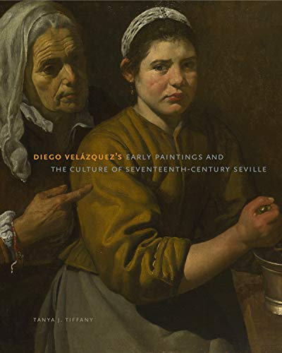 9780271053790: Diego Velázquez's Early Paintings and the Culture of Seventeenth-Century Seville