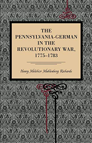 9780271053868: The Pennsylvania-German in the Revolutionary War, 1775–1783 (Metalmark)