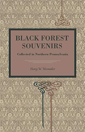 9780271056449: Black Forest Souvenirs: Collected in Northern Pennsylvania