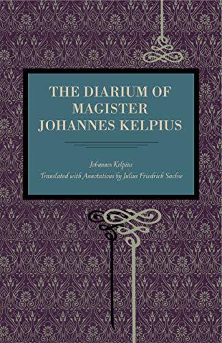 9780271056463: The Diarium of Magister Johannes Kelpius (Metalmark)