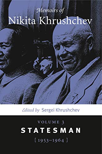 9780271058580: Memoirs of Nikita Khrushchev: Volume 3: Statesman, 1953–1964