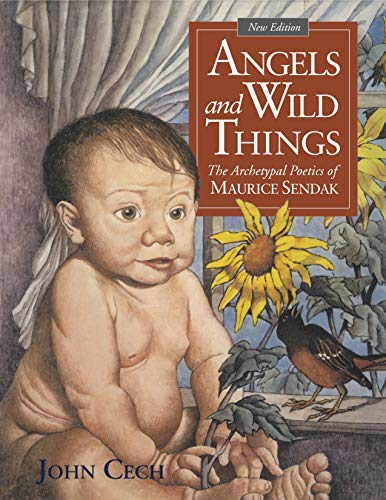 9780271060644: Angels and Wild Things: The Archetypal Poetics of Maurice Sendak