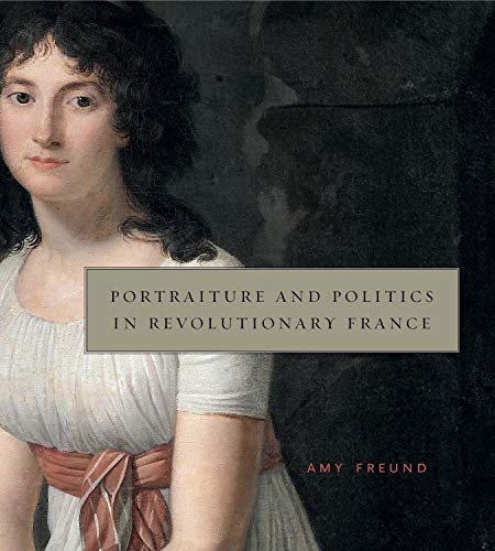 9780271061948: Portraiture and Politics in Revolutionary France