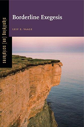 Borderline Exegesis (Hardback): Leif E Vaage