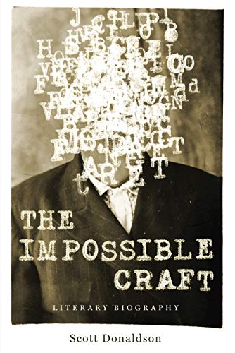9780271065281: The Impossible Craft: Literary Biography (Penn State Series in the History of the Book)