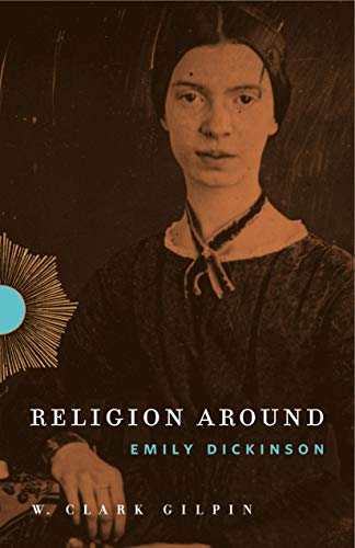 9780271065854: Religion Around Emily Dickinson