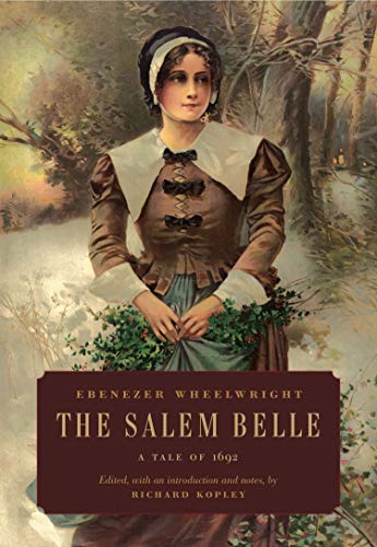 9780271071169: The Salem Belle: A Tale of 1692