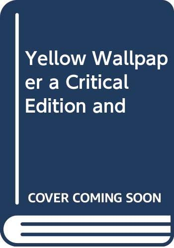 9780271071343: Yellow Wall Paper and the History of Its P