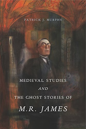 9780271077710: Medieval Studies and the Ghost Stories of M. R. James