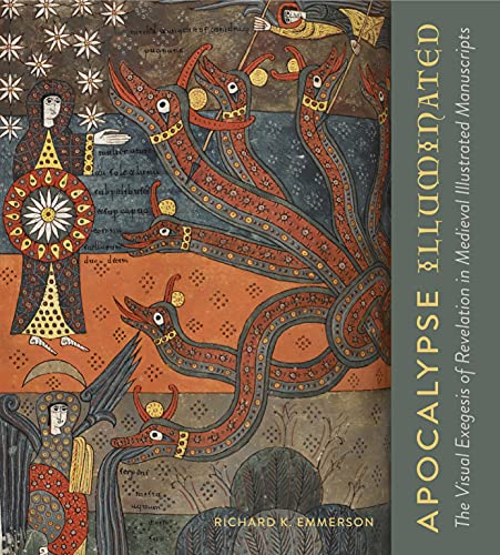 9780271078656: Apocalypse Illuminated: The Visual Exegesis of Revelation in Medieval Illustrated Manuscripts