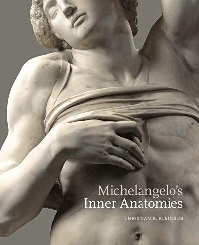 9780271083780: Michelangelo's Inner Anatomies