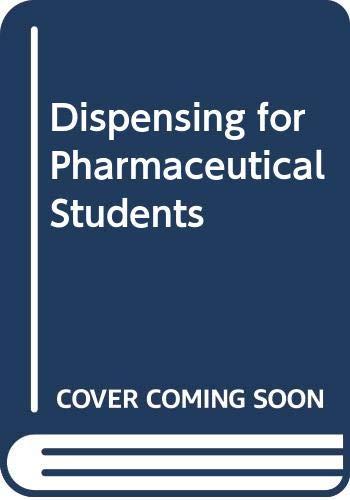 9780272754849: Dispensing for Pharmaceutical Students