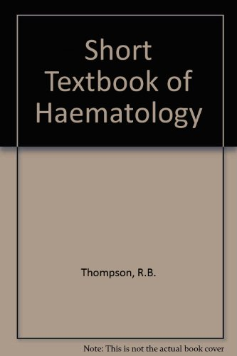9780272760055: Short Textbook of Haematology